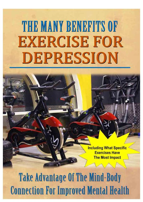 The Many Benefits Of Exercise For Depression Exercise For Depression Report