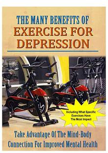 The Many Benefits Of Exercise For Depression