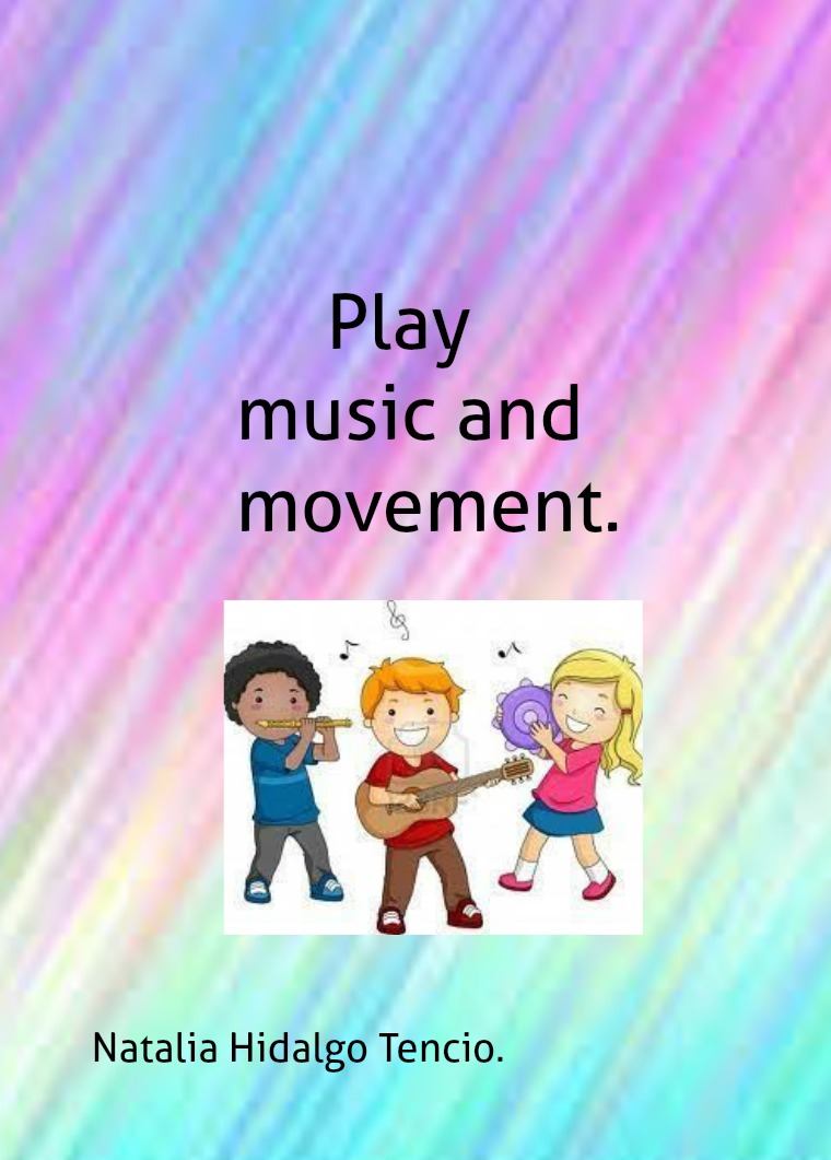 Play, music and movement Play, mucis and movement.