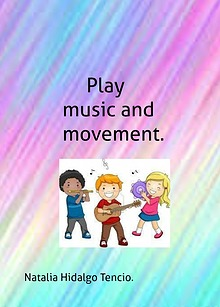 Play, music and movement