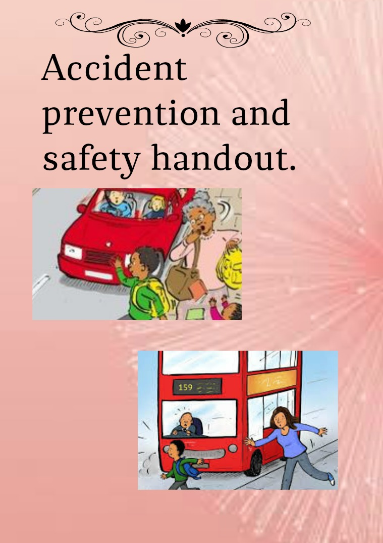 Accident prevention and safety handout. Accidente prevention