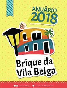 Anuário 2018 Brique da Vila Belga