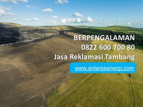 BERPENGALAMAN, 0822 600 700 80, Jasa Reklamasi Tam