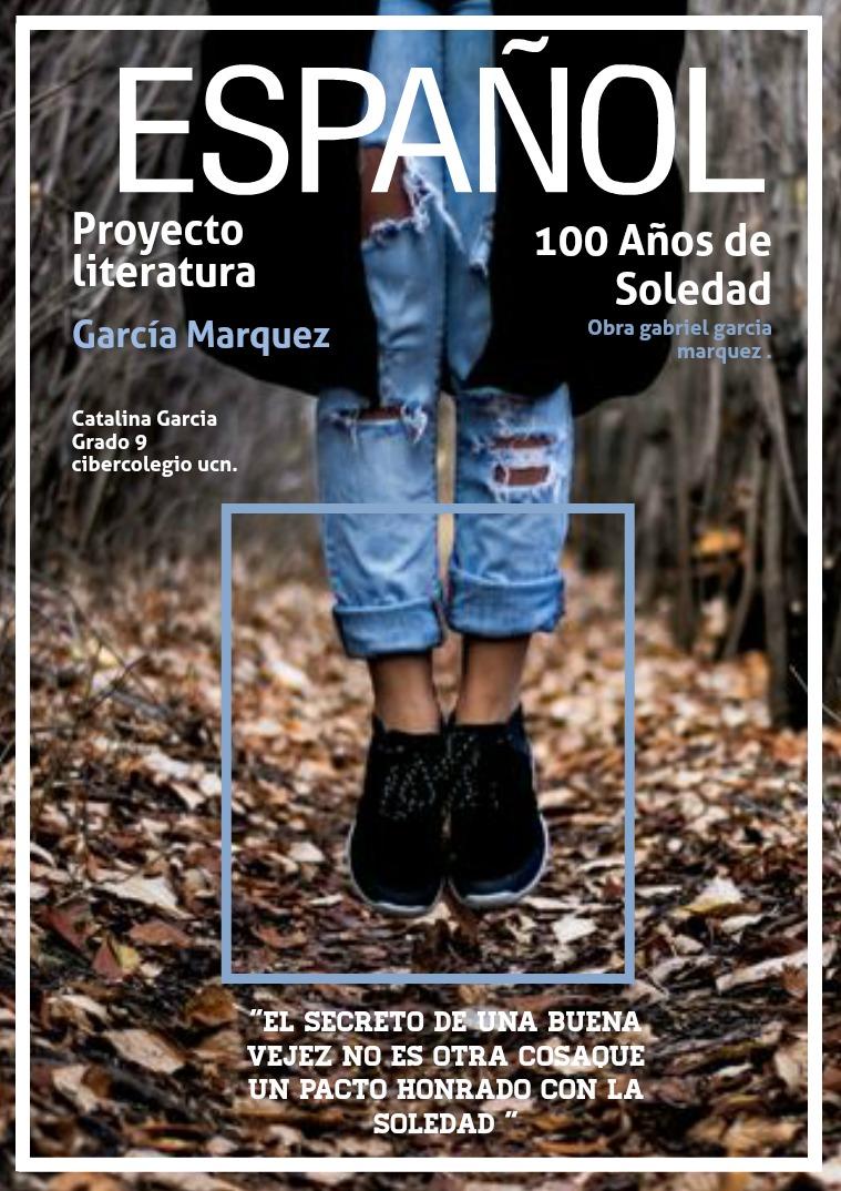 PROYECTO ESPAÑOL- LITERATURA 100 años de soledad
