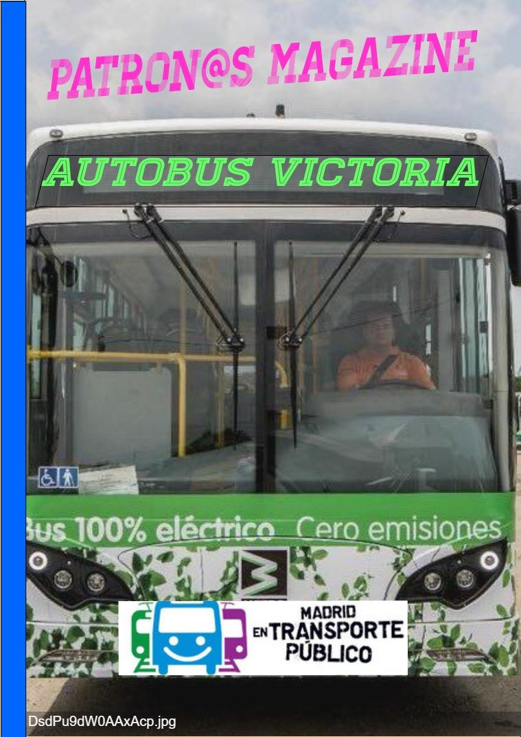 Autobús VICTORIA Número uno.