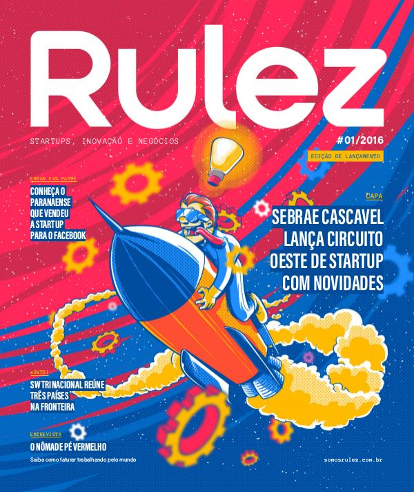Revista Rulez #01 - Jul/Ago 2016