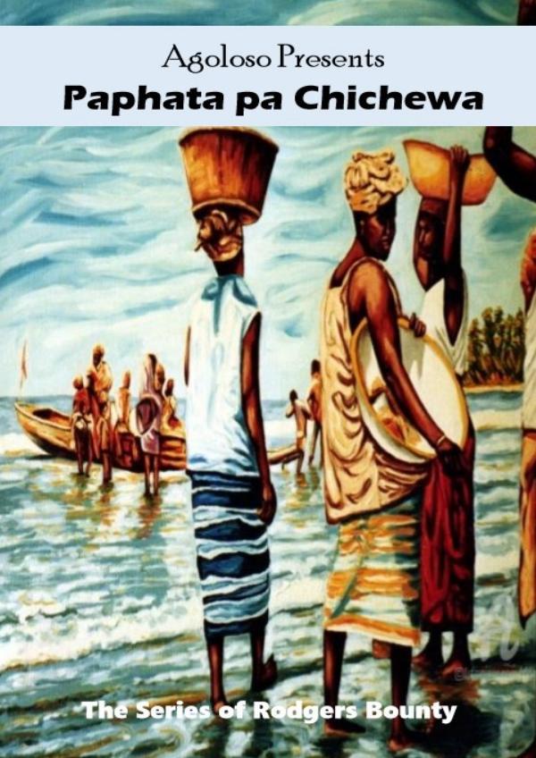 Agoloso Presents - Atondido Stories Agoloso Presents - Paphata pa Chichewa