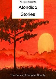 Agoloso Presents - Atondido Stories