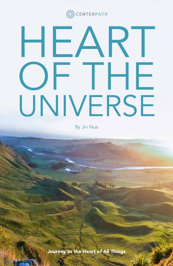The Centerpath Book Series Heart of the Universe by Jin Nua