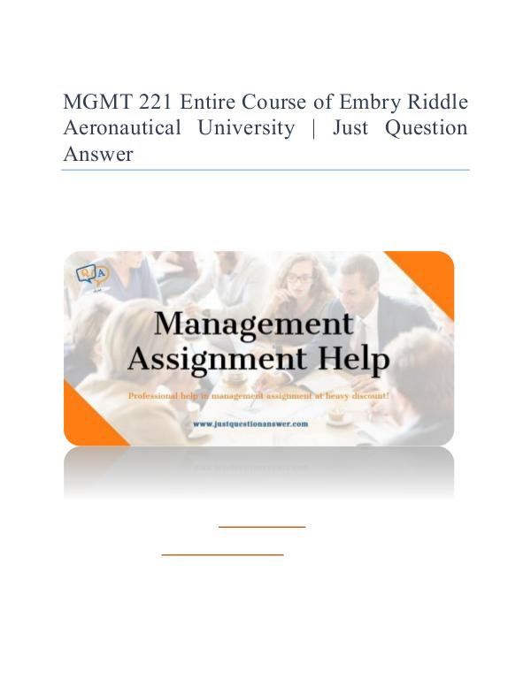 MGMT 221 Entire Course of Embry Riddle Aeronautical University (ERAU) MGMT 221 Entire Course of Embry Riddle Aeronautica
