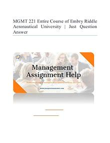 MGMT 221 Entire Course of Embry Riddle Aeronautical University (ERAU)