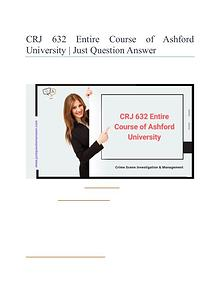 CRJ 632 Entire Course of Ashford University | Just Question Answer
