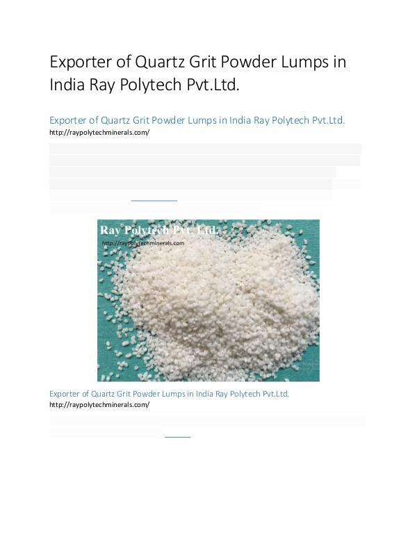 Exporter of Quartz Grit Powder Lumps in India Ray Polytech Pvt.Ltd. Exporter of Quartz Grit Powder Lumps in India Ray