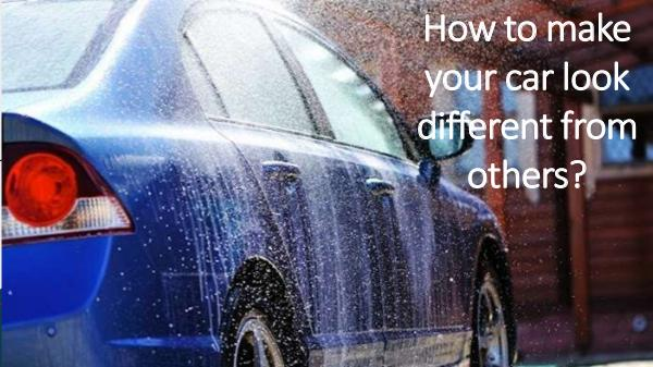 Maintain Your Car by Car Detailing In Dubai How to make your car look different from others