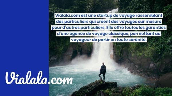 Vialala.com, le voyage sur mesure entre particuliers Vialala