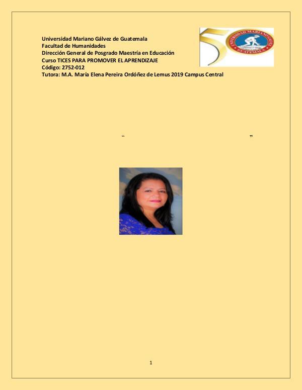 """Portafolio del Curso """"Tices para promover el Aprendizaje"""" PortafolioTICstarea10"""