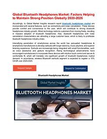 Global Bluetooth Headphones Market: High-growth Regions to Expand Geo