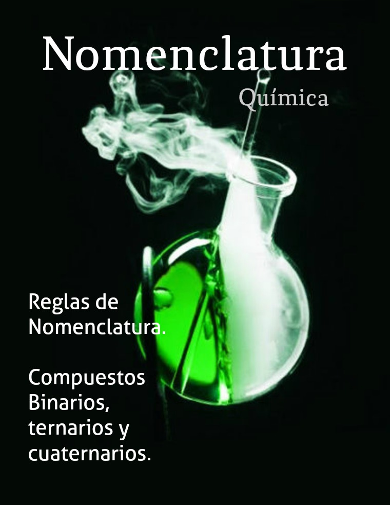 Nomenclatura Química NOMENCLATURA Razonada (4)