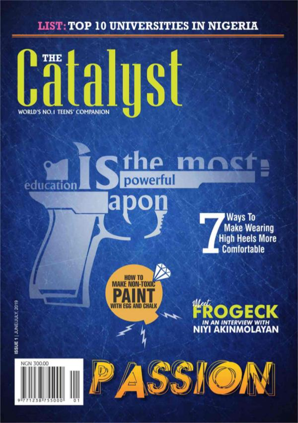 The Catalyst Magazine, Issue 1 The Catalyst - Issue 1