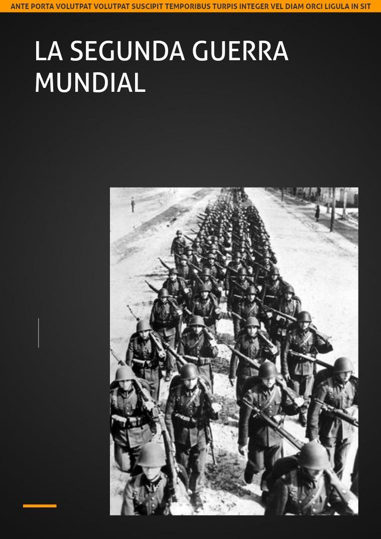 LA SEGUNDA GUERRA MUNDIAL Más historia