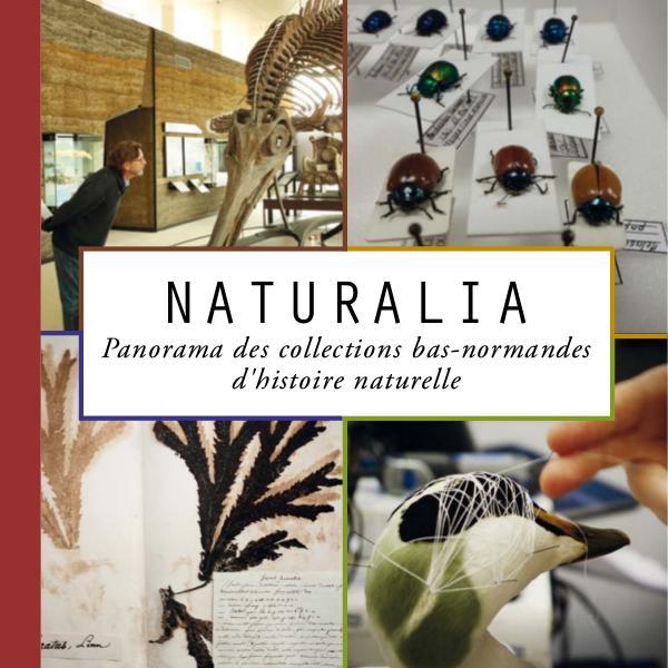 Naturalia : panorama des collections bas-normandes d'histoire naturel naturalia-livre