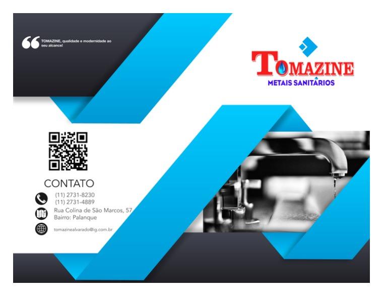 Catalogo 2019 A TOMAZINE METAIS SANITÁRIOS teve início de suas a