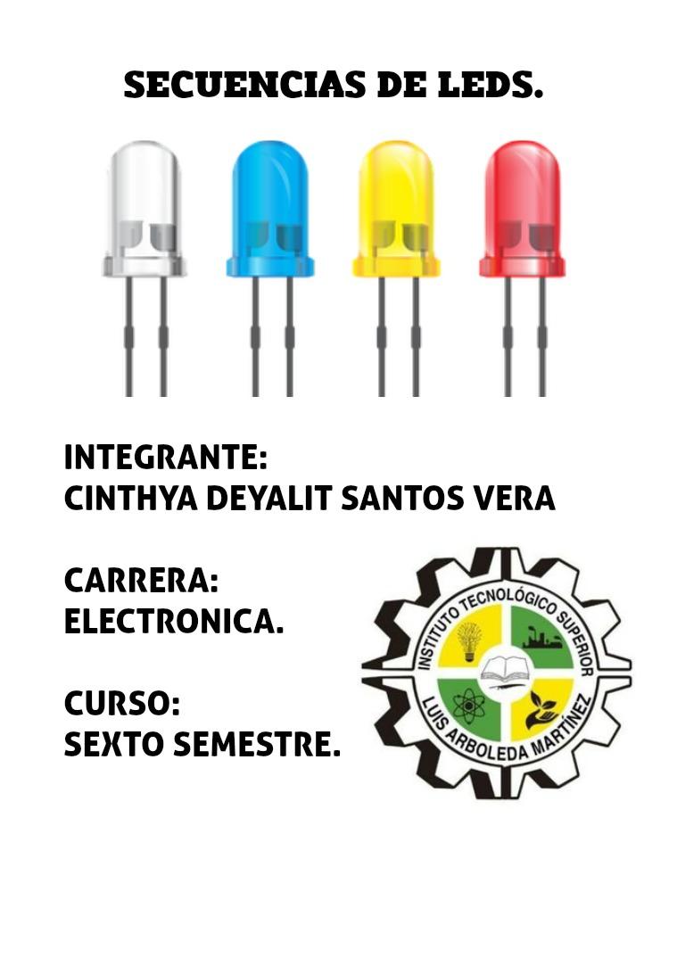 SECUENCIA DE LEDS CON ARDUINO SECUENCIA DE LEDS