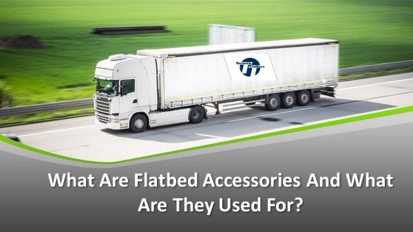 Toronto Trailers What Are Flatbed Accessories