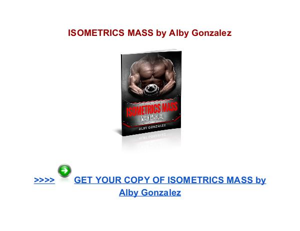 Isometrics Mass Alby Gonzalez PDF download Isometrics Mass review