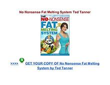 No Nonsense Fat Melting System Ted Tanner pdf review