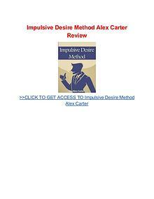 Impulsive Desire Method Alex Carter free book pdf download