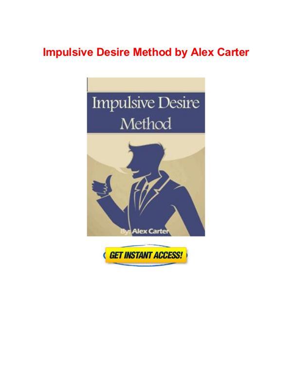 Impulsive Desire Method Alex Carter free book pdf download Impulsive Desire Method Alex Carter pdf download
