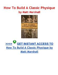 How To Build A Classic Physique Matt Marshall book pdf download