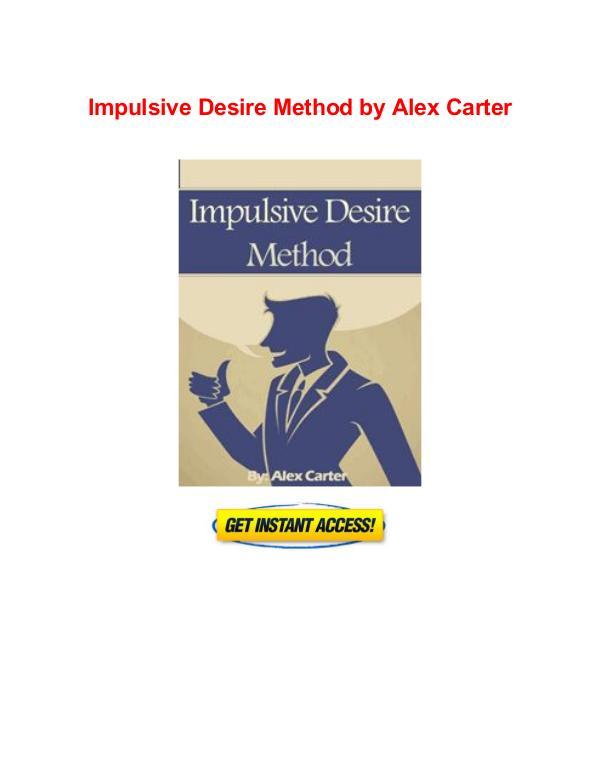 Impulsive Desire Method Alex Carter free book pdf download Impulsive Desire Method free pdf download