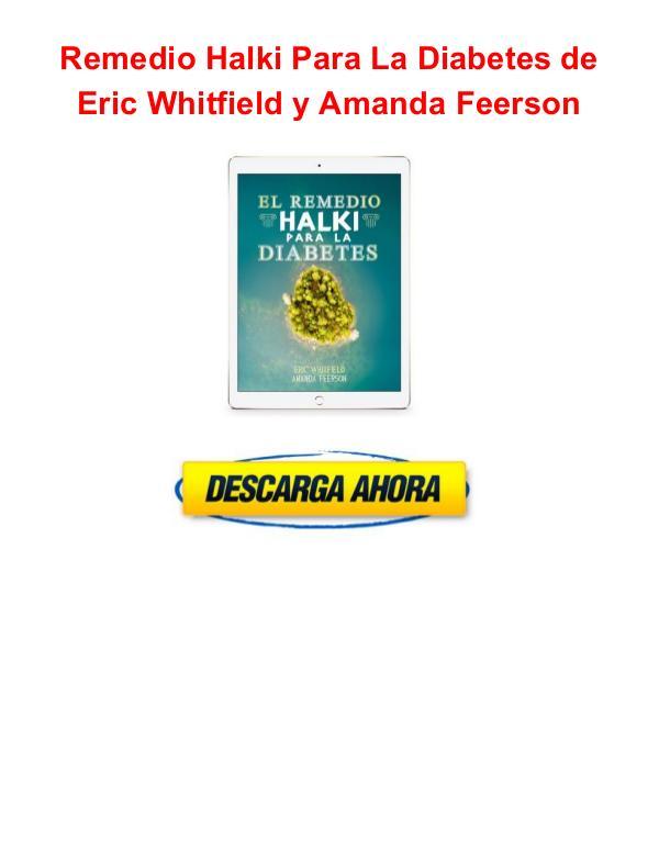 Remedio Halki Para La Diabetes Eric Whitfield Remedio Halki Para La Diabetes Eric Whitfield