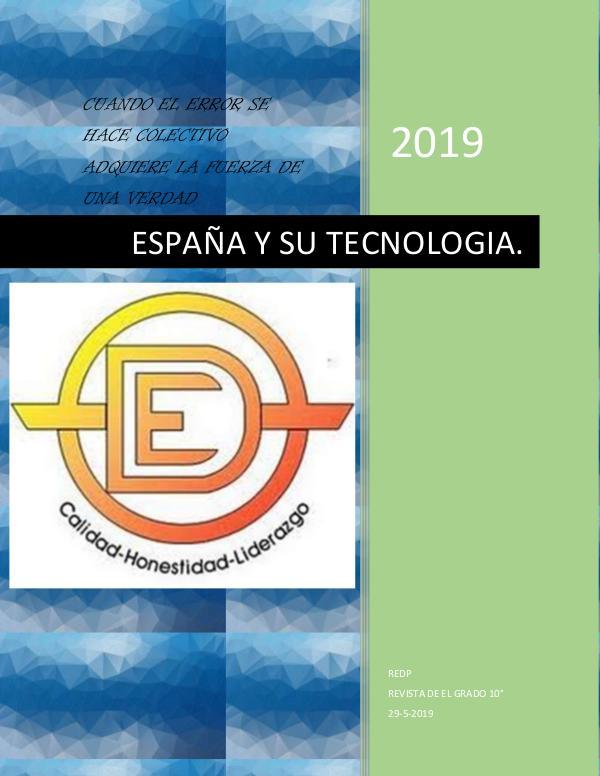 ESPAÑA Y SU TECNOLOGIA ESPAÑA Y SU TECNOLOGIA