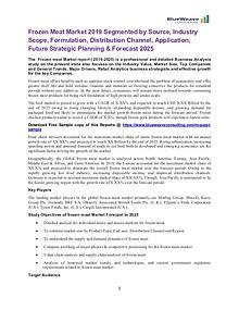 Frozen Meat Market 2019 Application, Future Strategic Planning & Fore