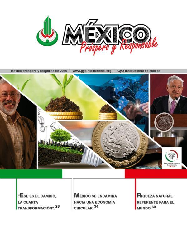 MÉXICO PRÓSPERO Y RESPONSABLE REVISTA MÉXICO PRÓSPERO Y RESPONSABLE