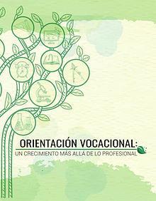 Orientación Vocacional: Un crecimiento más allá de lo profesional