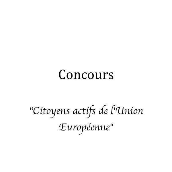 Concours Citoyens actifs de l'Union Europeenne Citoyens actifs de l'Union Europeenne pdf