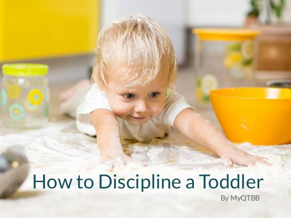 How to Discipline a Toddler How to Discipline a Toddler
