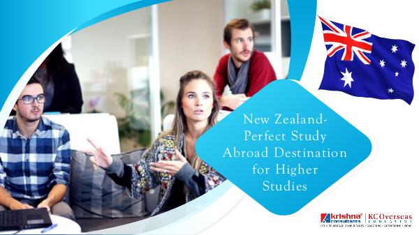 New Zealand as a Study Abroad destination New Zealand- Perfect Study Abroad Destination for