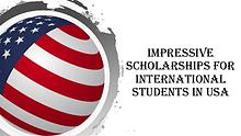 Impressive Scholarships for Students to Study in USA