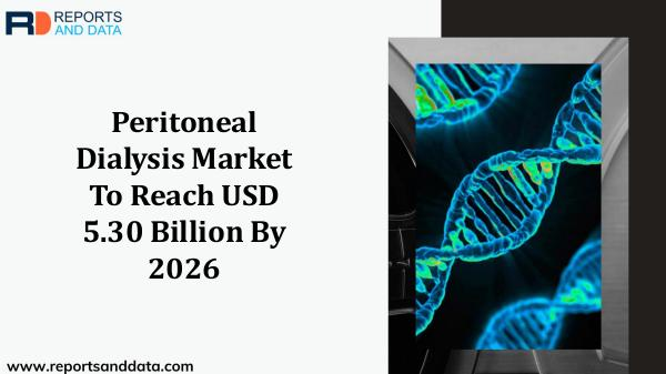 Pharma and Healthcare Peritoneal Dialysis Market By Reports and Data