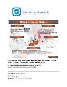 Global Blood screening, Forecast, Market Analysis, Global Industry Si
