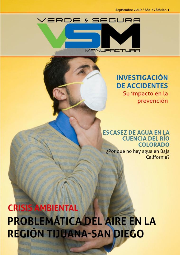Edición 8. Septiembre 2019. Revista Verde & Segura Manufactura Edición 8. Septiembre 2019. Revista VSM