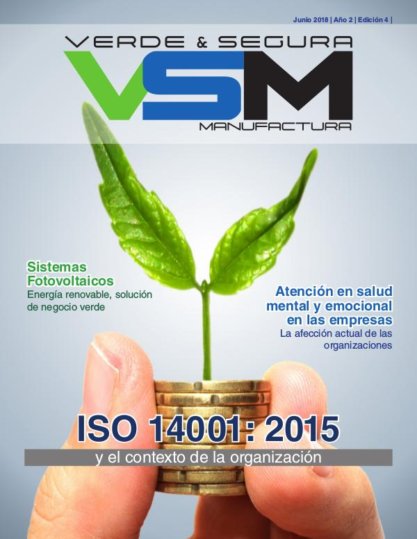 Edición 8. Septiembre 2019. Revista Verde & Segura Manufactura Edición 4. Junio 2018