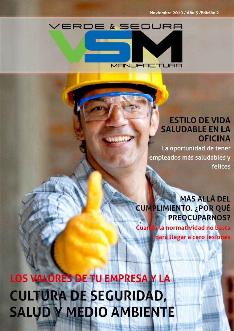 Revista Verde & Segura Manufactura Edición 9. Noviembre 2019