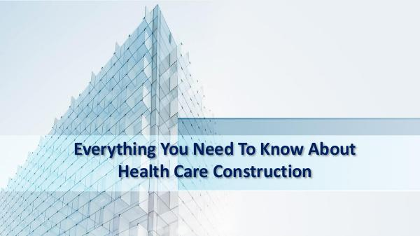 Danto Builders Everything You Need To Know About Health Care Cons