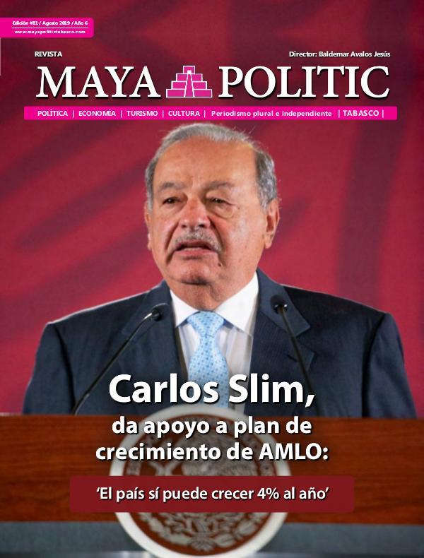 Maya Politic Tabasco #81 Agosto 2019 Maya Politic Tabasco 81 Agosto 2019 - Web